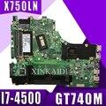 X750LN материнская плата для ноутбука ASUS X750LB X750LN X750L K750L A750L материнская плата Тест 100% ok I7-4500 ЦП GT740M/2 GB