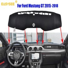 Easysee Dashboard Cover Pad Dashmat Dash Mat Sun Shade Carpet For Ford Mustang GT 2015 2016 2017 2018 2019 Dust proof(China)