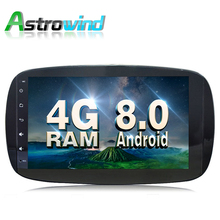 9 inch 8 Core 4G RAM Android 8.0 Car GPS Navigation System Stereo Media Auto Radio for Mercedes Benz Smart Fortwo 2016 DAB+ RDS