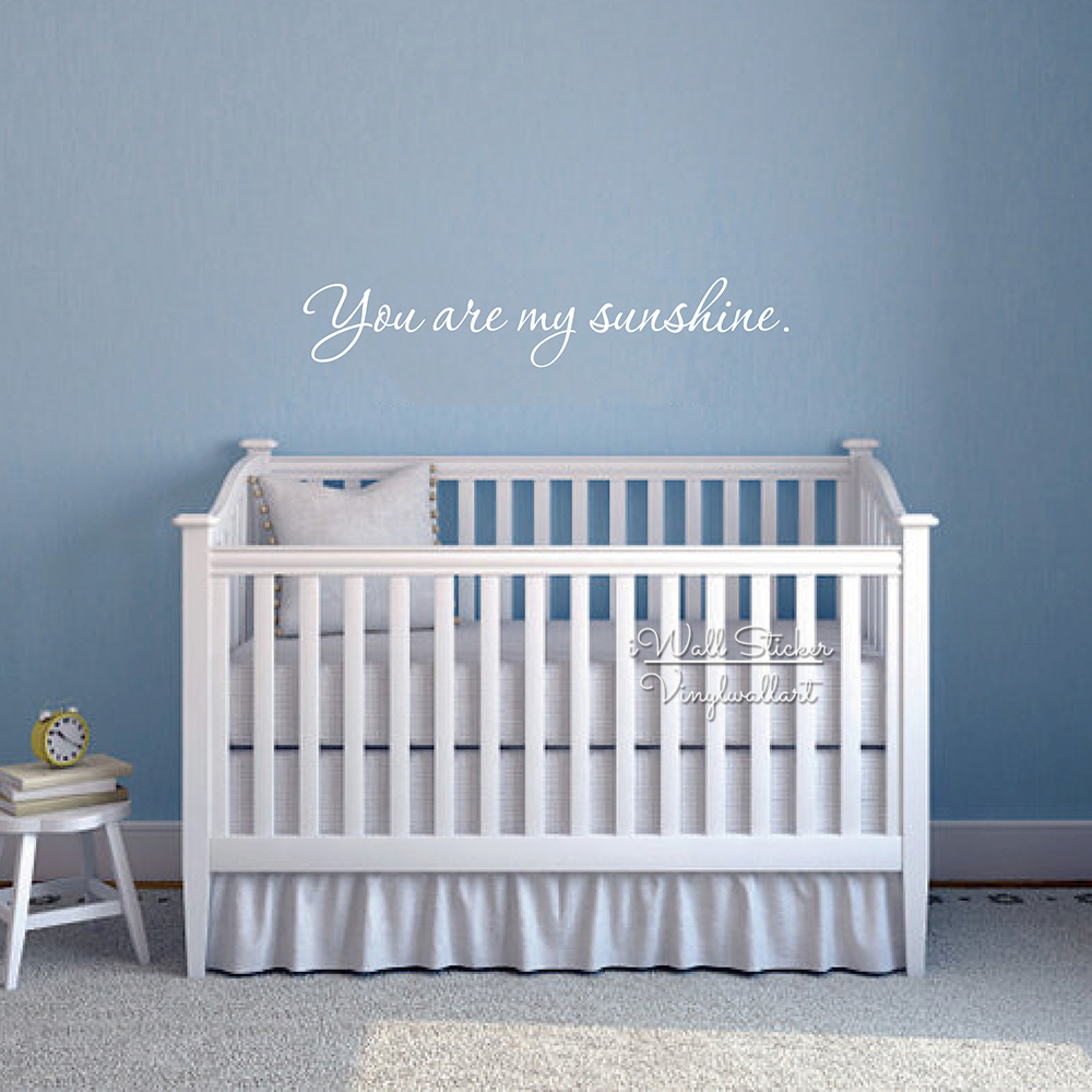 You Are My Sunshine Quotes Wall Decal Baby Nursery Quotes