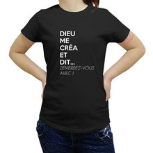 Drole Humour Femme Dieu Me CrEa Standard new fashion women T-Shirt summer style cheaper clothes best quality(China)