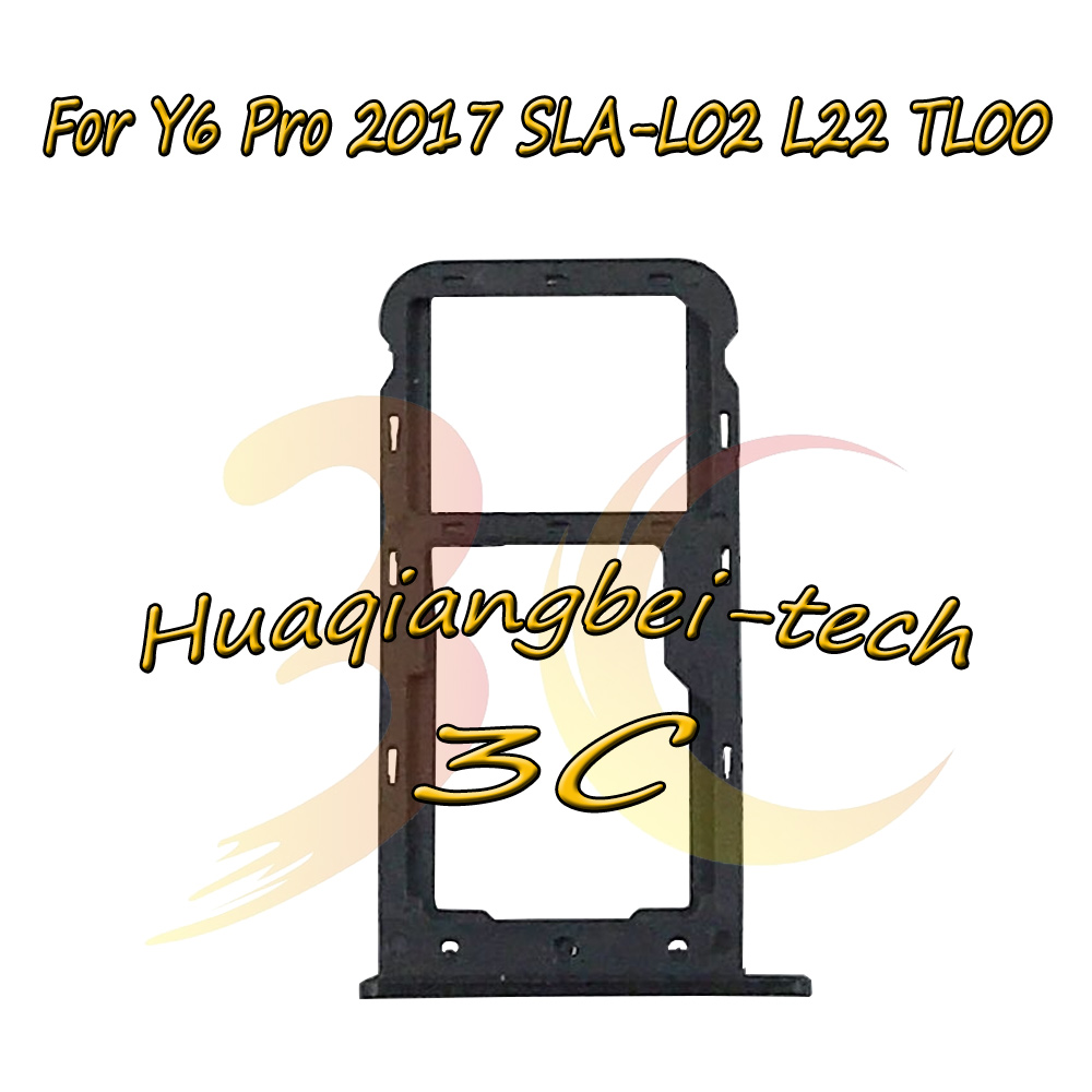 New For Huawei Y6 Pro 2017 SLA-L02 SLA-L22 SLA-TL00 Sim Card Tray Micro SD Card Holder Slot Adapter Parts Sim Card Adapter