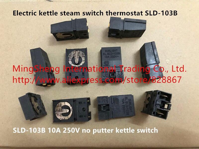 オリジナル新 100% 電気ケトルの蒸気スイッチサーモスタット SLD 103B 10A 250 ボルトなしパターケトルスイッチ/プッシュロッドスイッチ  グループ上の ライト & 照明 からの スイッチ の中 1