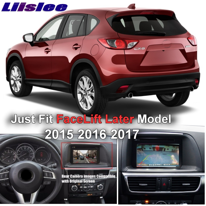 Connect Original Factory Screen Monitor For Mazda CX 5 CX-5 CX5 Facelift 2015 2016 2017 Liislee High Quality Rear View Camera