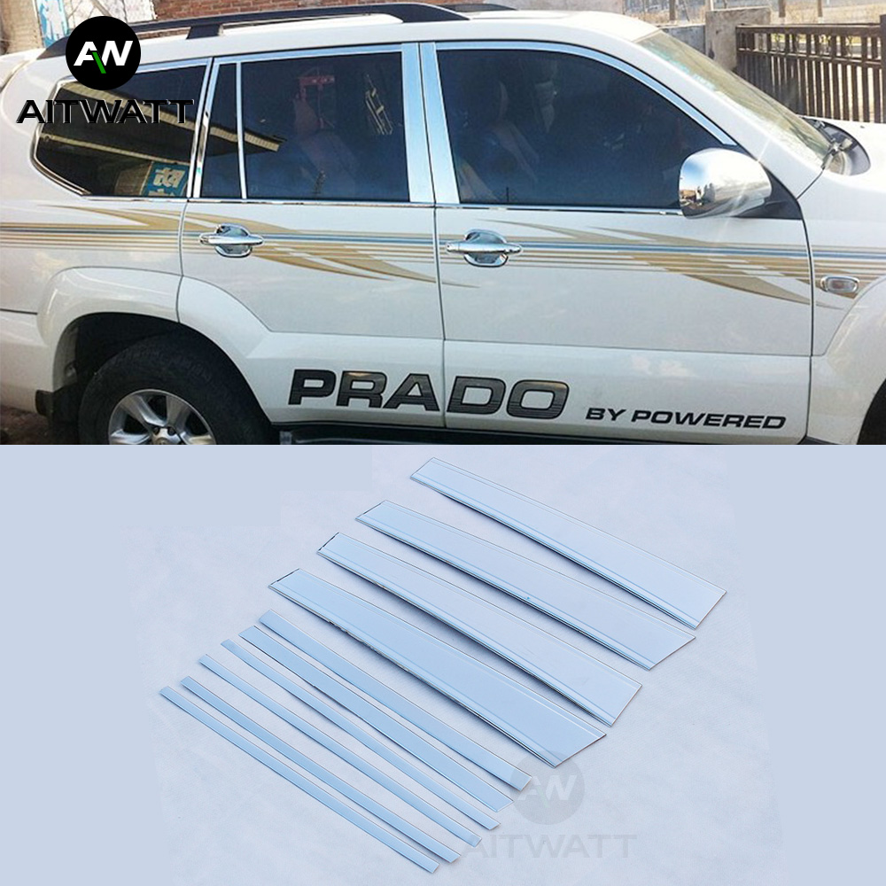 Fit For Toyota Prado FJ120 FJ 120 2003 2009 Stainless Steel Window Center Pillars Car Styling Auto Accessories 10Pcs AITWATT