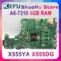 KEFU X555DG motherboard Für ASUS X555YI X555YA X555D A555DG X555QG X555Y laptop motherboard A6 7310 4GB REV2.0 Test arbeit 100%-in Motherboards aus Computer und Büro bei