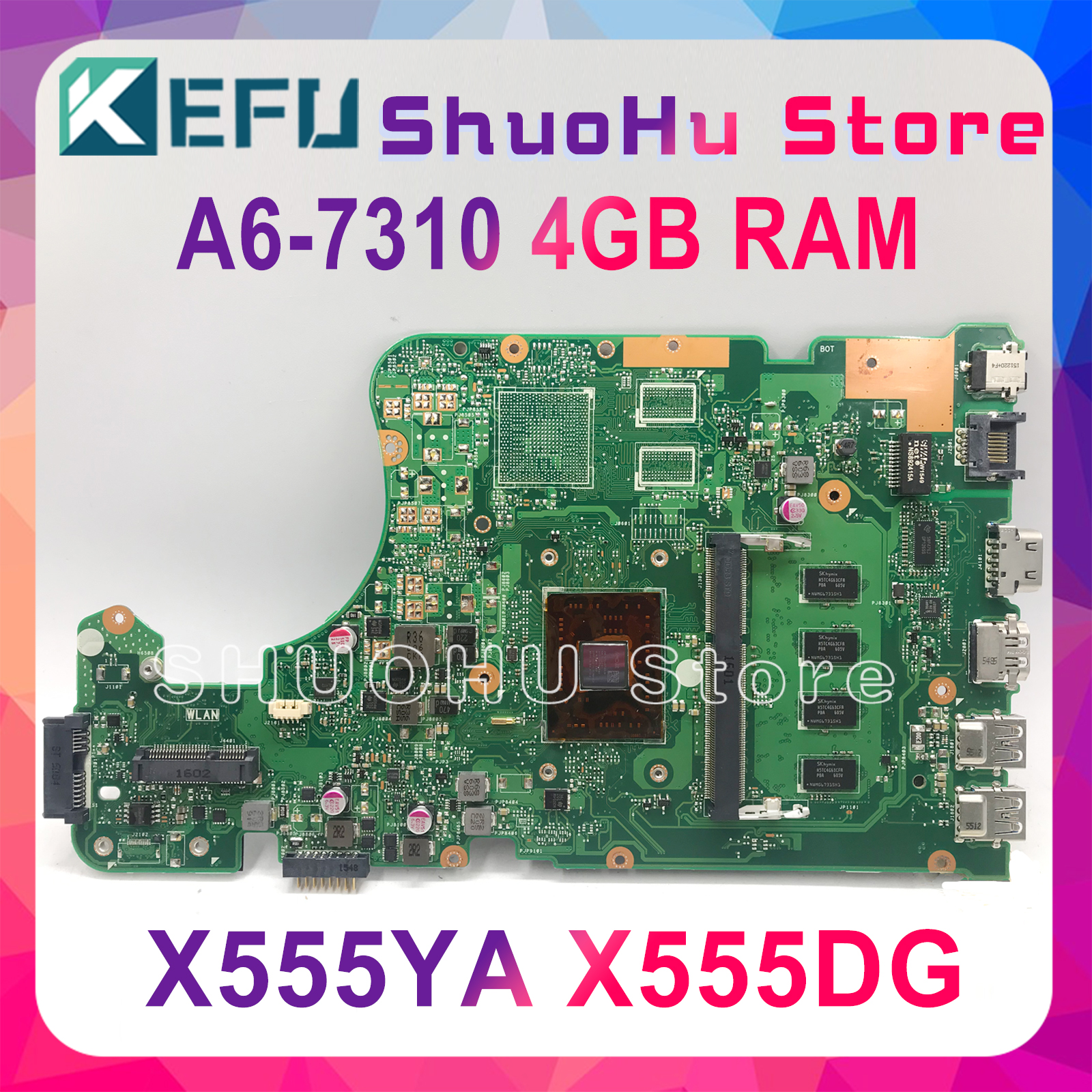 KEFU X555DG Motherboard For ASUS X555YI X555YA X555D A555DG X555QG X555Y Laptop Motherboard A6-7310 4GB REV2.0 Test Work 100%