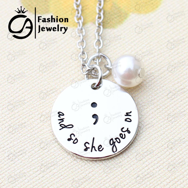 And so she goes on Semicolon Necklace with peal Hand Stamped Jewelry Christmas Gift 20Pcs/lot #LN1287