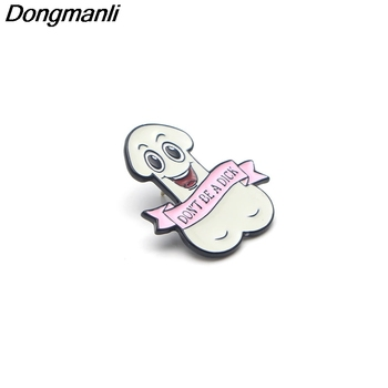 P2988 Don't Be A Dick Metal Funny Enamel Pins and Brooches