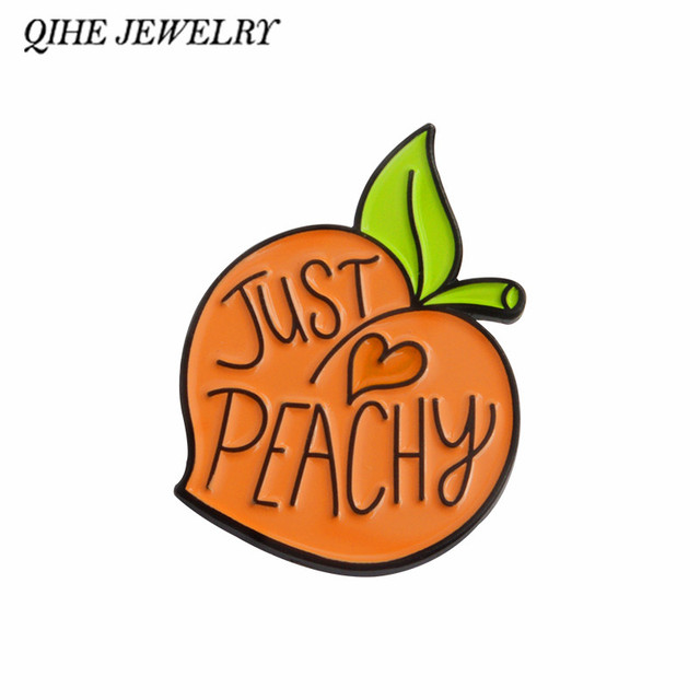 Qihe Jewelry Fruit Peach Pins Just Peachy Quote Badges Brooches For Women Lapel Pin Kawaii Just