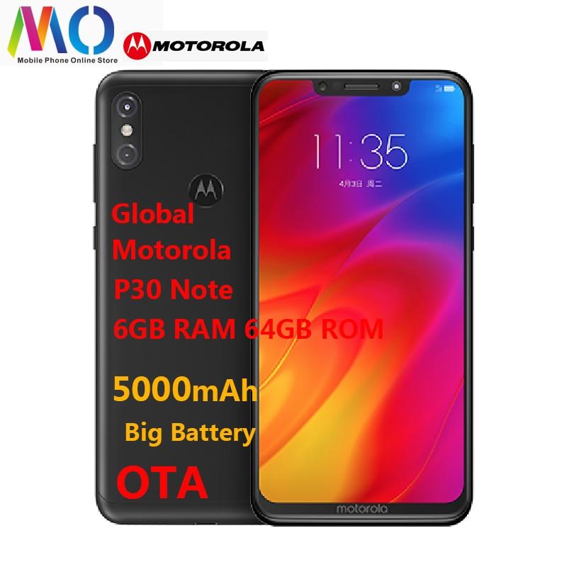 Original Motorola MOTO P30 note Smart Phone 6.2 Inch FHD 6GB RAM 64GB ROM Snapdragon 636 Octa Core 5000mAh Android8.1 Cellphone-in Cellphones from Cellphones & Telecommunications    1