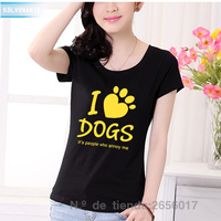 I LOVE DOGS IT S HUMANS THAT ANNOY Letters Printed T Shirt Ladies Slim Tee Tshirt