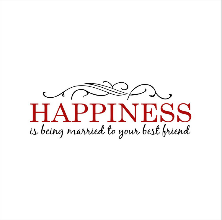 Happiness Is Being Married To Your Best Friend Quotes Wall Stickers