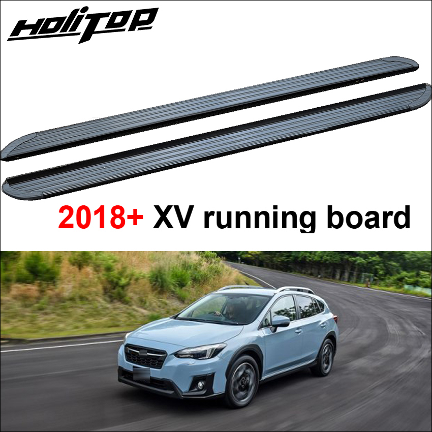 New arrival for SUBARU XV 2018 side bar side step foot board pedals running board aluminum