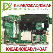 KEFU K40AB motherboard for asus laptop motherboard K40AB K40AD K40AF K50AB K50AD K50AF motherboard 100% tested motherboard