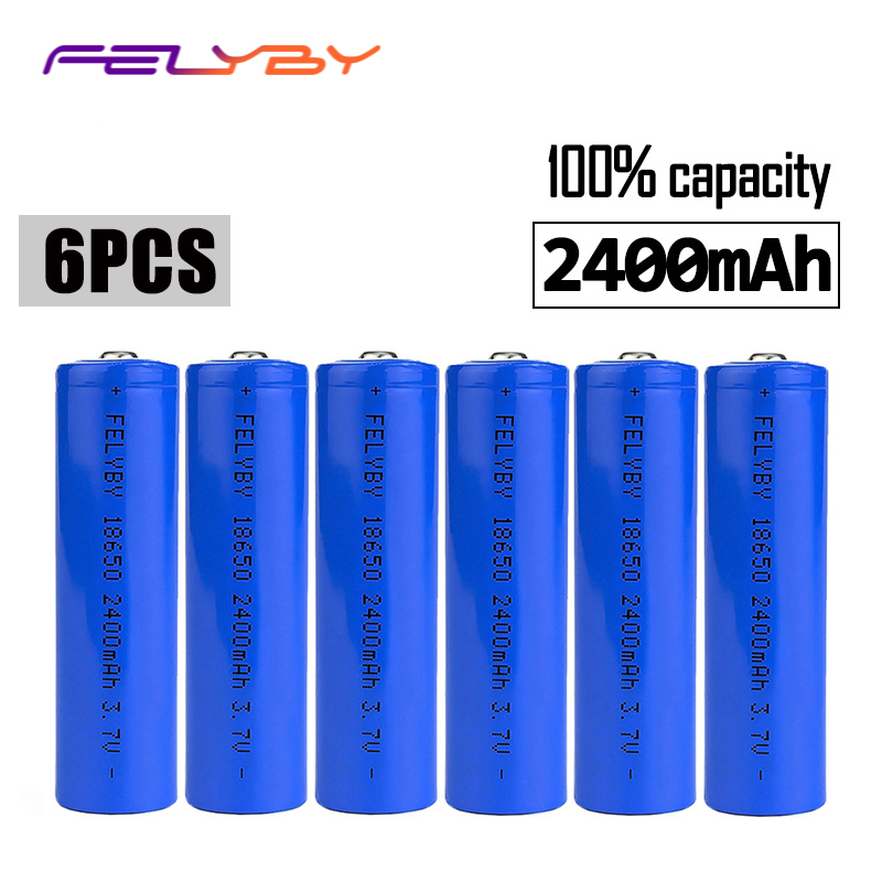FELYBY 6pcs rechargeable battery brand 18650 li ion battery 2400mAh 3.7v lithium 18650 batteries For flashlight