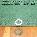 100 шт./лот 21700 литиевая батарея с положительной изоляцией прокладка с полой плоской головкой прокладка с изоляцией прокладка 20*11 5 мм