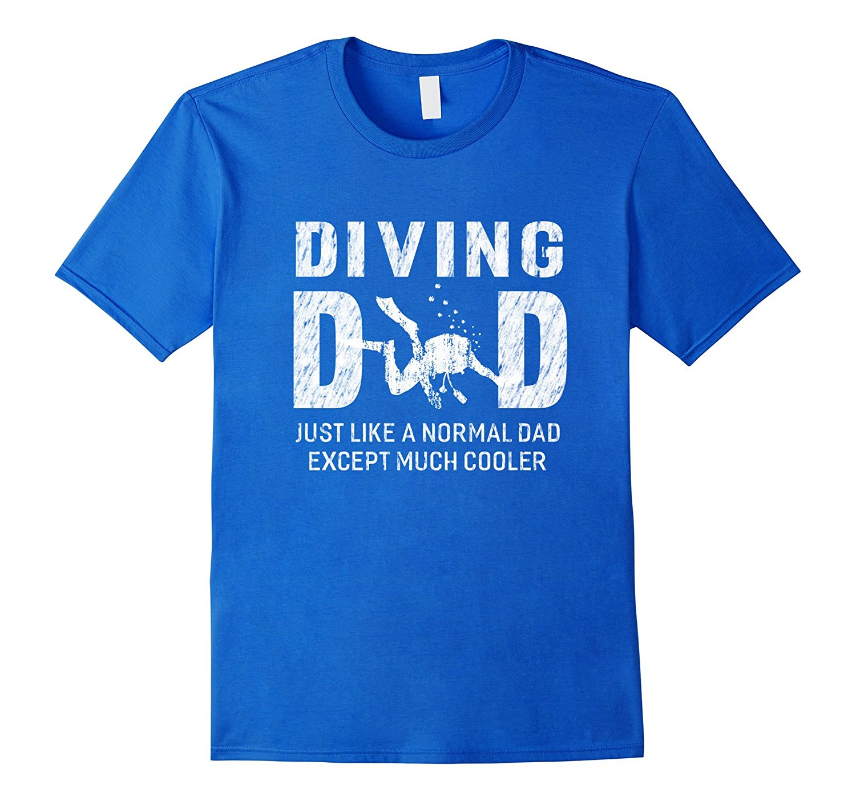 Divinger Dad Gifts for Father Scuba Divinger Men T-shirt  Men 2018 New Hot New 2018 Summer Fashion T Shirts
