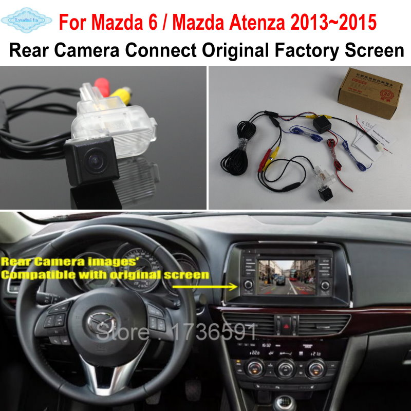 Lyudmila For Mazda 6 Mazda6 / Mazda Atenza 2013~2015 RCA Original Screen Compatible Car Rear View Camera Back Up Reverse Camera lyudmila car intelligent parking tracks camera for mazda 6 mazda6 m6 sedan 2013 2017 hd car back up reverse rear view camera
