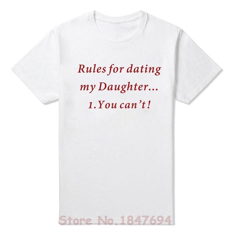 regels voor dating mijn dochter Funny shirt Wie is catrific dating 2015