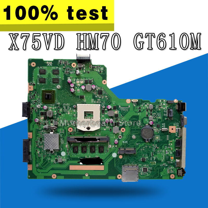 X75VD Motherboard REV 2.0 GT610 4g HM70 For ASUS X75VC X75VD Laptop motherboard X75VD Mainboard X75VD Motherboard test 100% OK original for asus x75vd motherboard x75vd rev3 1 mainboard processor i3 2350 gt610 1g ram 4g memory on board 100% test