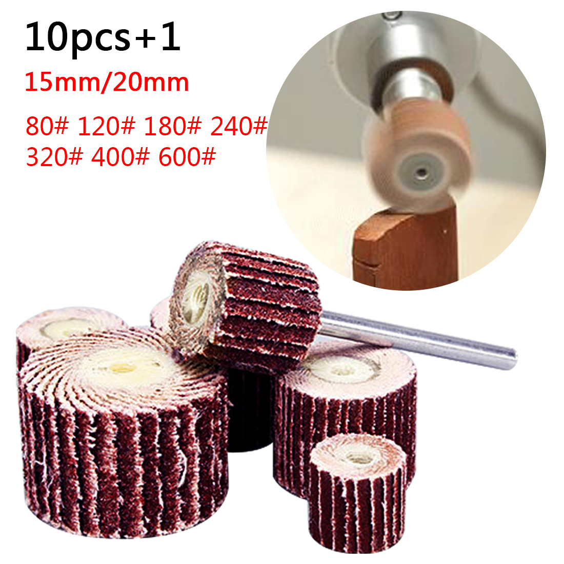 1pc Mandrel 10pcs Flap Wheel Brushes Emery Cloth Abrasive Sandpaper Grinding Compatible for Woodworking Disc 20mm 180#