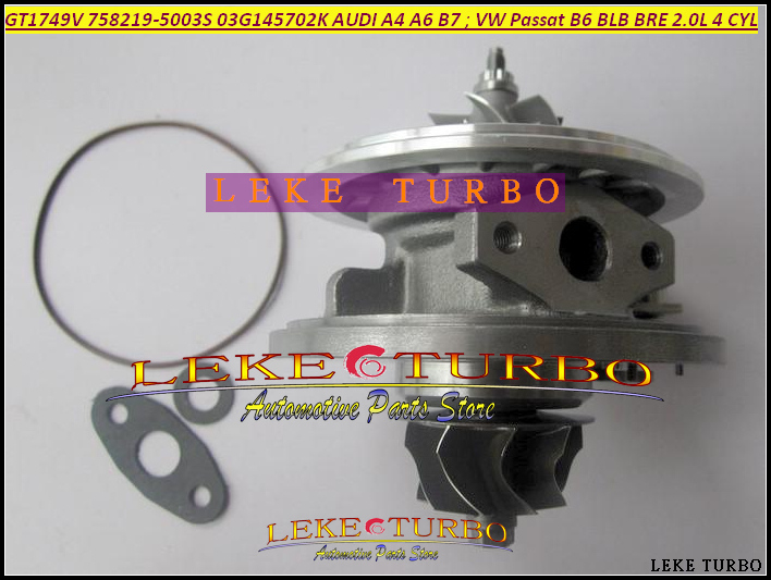 Turbo Cartridge CHRA GT1749V 758219-5003S 758219 03G145702K 03G145702F For AUDI A4 A6 For Volkswagen VW Passat B6 BLB BRE 2.0L turbo chra cartridge core gt1749v 717858 5009s 717858 0005 717858 for audi a4 a6 for skoda superb for vw passat b6 awx avf 1 9l