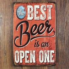 """Best Beer Is An Open One"" vintage metal sign"