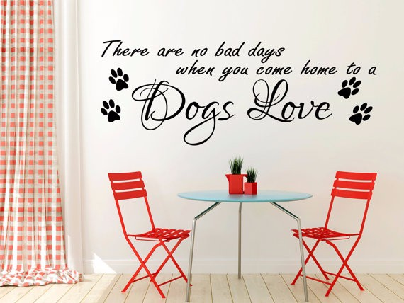 Uhique Personalized Vinyl Wall Sticker There Are No Bad Days Dog