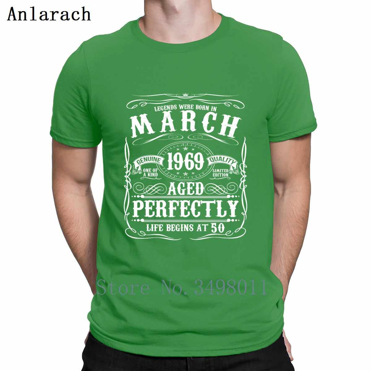 Funny March 50th Birthday Apparel Born 1969 T Shirt Printing 100 Cotton Crew Neck Standard