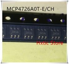 NEW 10PCS/LOT MCP4726A0T-E/CH MCP4726A0T MCP4726A0 MCP4726 SOT23-6 IC