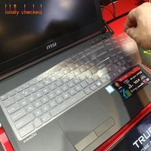 Для MSI GS70 GS60 GT72 GE62 GE72 PE60 PE70 GT62 GL62 GL62M GP62 GL63 GL72 GP72 PE62 17,3/15,6 дюйм чехол для клавиатуры защитная крышка