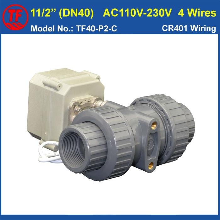 PVC 11/2'' Actuator Valve TF40-P2-C AC110V-230V 4 Wires DN40 Automated Valve 10NM On/Off 15 Sec Metal Gear CE IP67 bsp npt 1 pvc dn25 electric shut off valve tf25 p2 c dc12v cr303 wiring 10nm on off 15 sec metal gear for water control