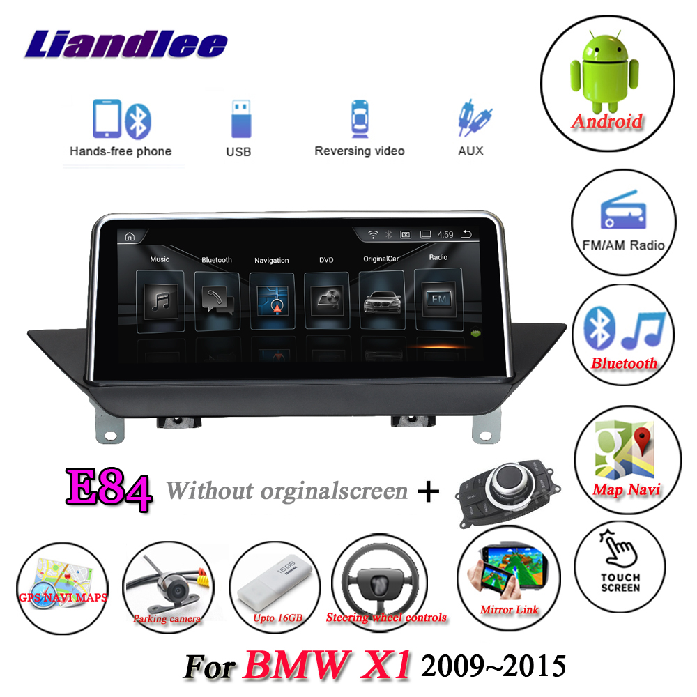 Liandlee For BMW X1 E84 Without Screen 2009~2015 Android Original System  Radio Idrive AUX BT Wifi GPS Navi Navigation Multimedia-in Car Multimedia  Player ...