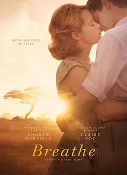 《一呼一吸》2017年英国剧情,传记,爱情电影在线观看