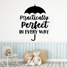 Classic practically perfect Sentence Home Decor Modern Acrylic Decoration Nursery For Room Art Decals Children