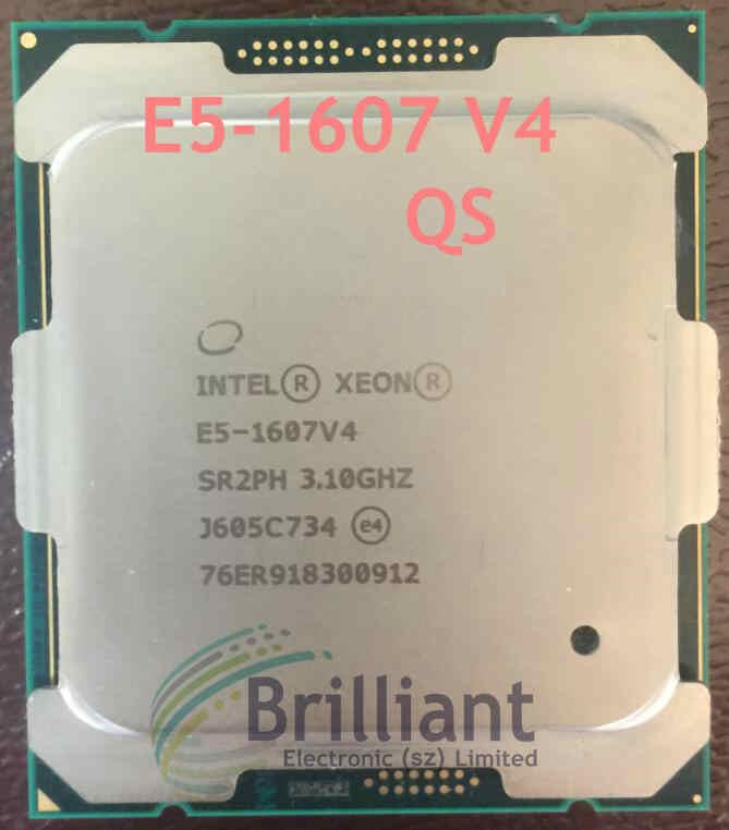 Original Intel Xeon E5-1607V4 QS Version 3.10GHZ 4-Core 10M E5 1607V4 E5 V4 LGA2011-3 140W free shipping E5-1607 V4