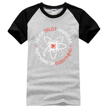 Never Trust an Atom they Make Up Everything Funny Science T-shirt men short sleeve t shirts 2017 summer shirts man fashion brand