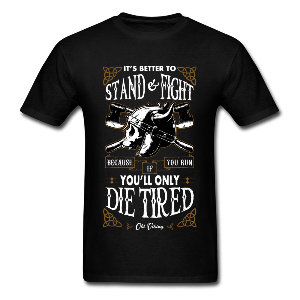 Stand And Fight   T  -  shirt   Men   T     Shirt   Old Viking Skull Tshirt Letter Printed Clothes Retro Vintage Tops Tees Warrior 100% Cotton