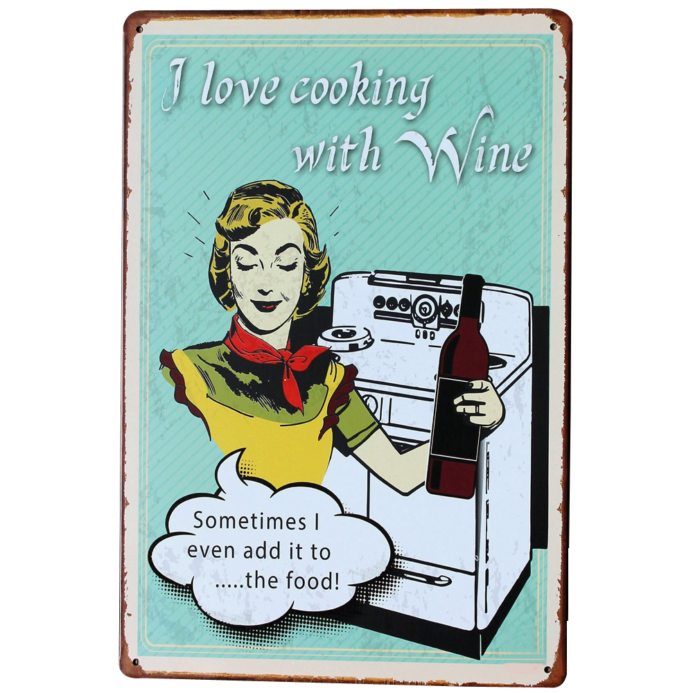 I love cooking with Wine Tin sign board Retro Alcohol Plate for mun ...