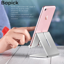 Bapick Potable Mobile Phone Holder Desk for Iphone 6 7 8 X XS XR Max Huawei Ipad Samsung S8 Support Stand Tablet Desktop