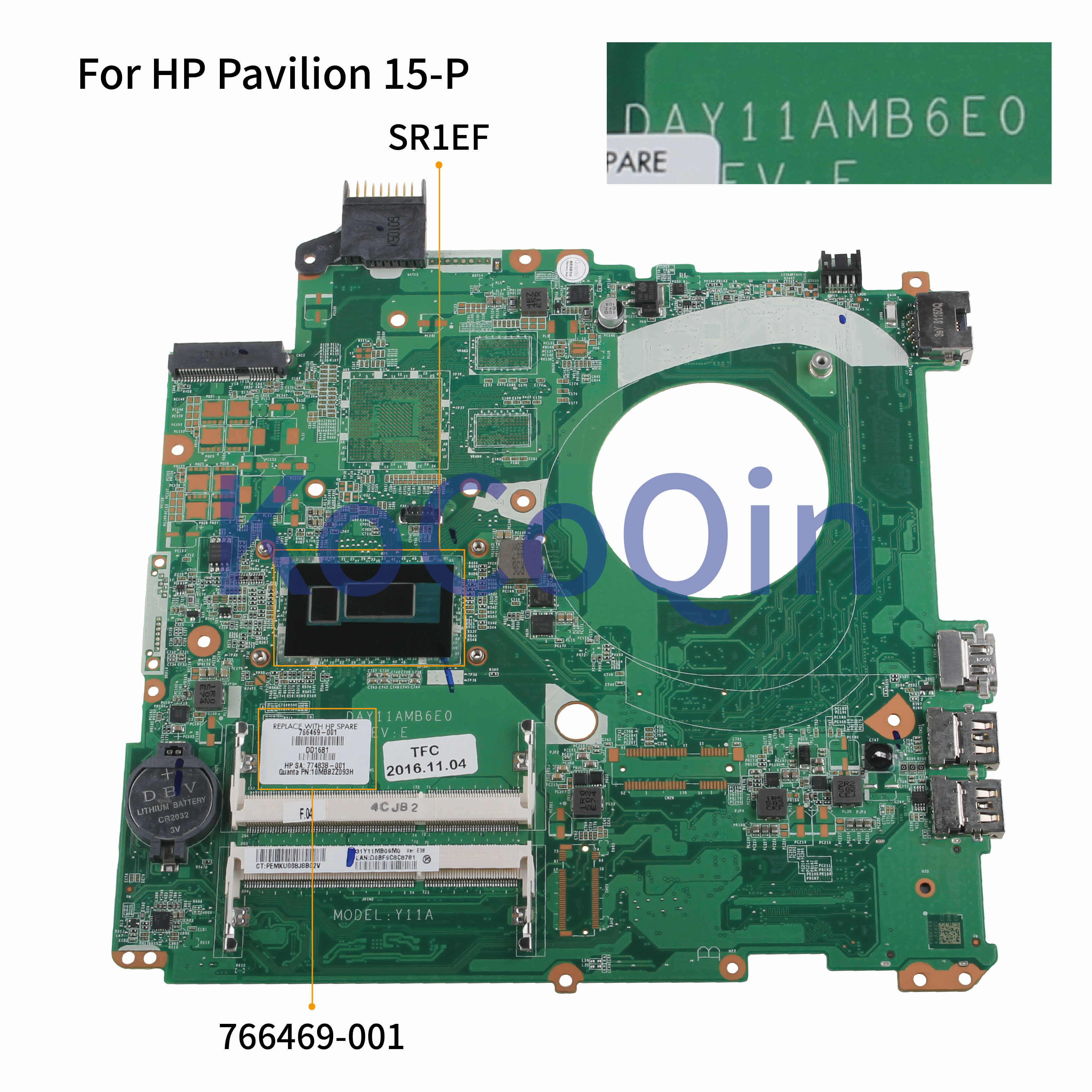 KoCoQin האם מחשב נייד עבור HP Pavilion 15-P Core I5 15.6 'אינץ Mainboard 766469-001 766469-601 DAY11AMB6E0 SR1EF DDR3L