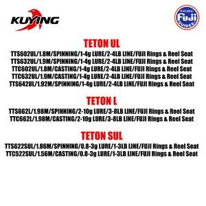 Image 3 - KUYING TETON 1.56m 1.8m 1.86m 1.9m 1.92m 1.98m Super Ultra Soft Light Baitcasting Casting Spinning Lure Fishing Rod Pole Combo