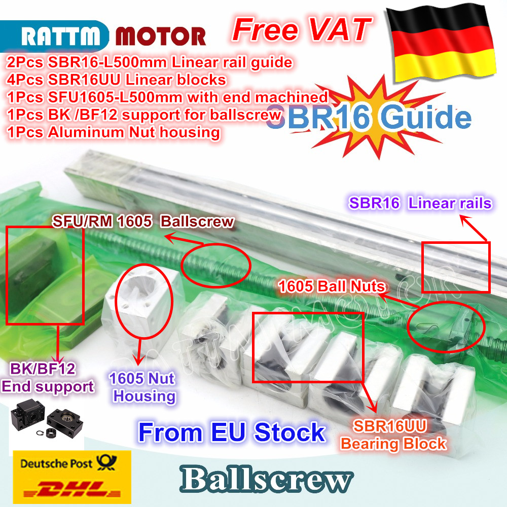 DE ship / free VAT Ball screw SFU1605 & 2Pcs linear guide SBR16 L500mm +4PC SBR16UU & BK/BF12 from RATTMMOTORDE ship / free VAT Ball screw SFU1605 & 2Pcs linear guide SBR16 L500mm +4PC SBR16UU & BK/BF12 from RATTMMOTOR