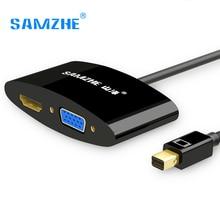 SAMZHE MINI DP Thunderbolt к HDMI/VGA два в одном Кабель-адаптер для Macbook подключения с проектора или TV Экран