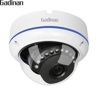 GADINAN Onvif IP Camera 1080P 15fps 960P 22FPS 720P 25fps 2 8mm Wide Angle Vandal Proof