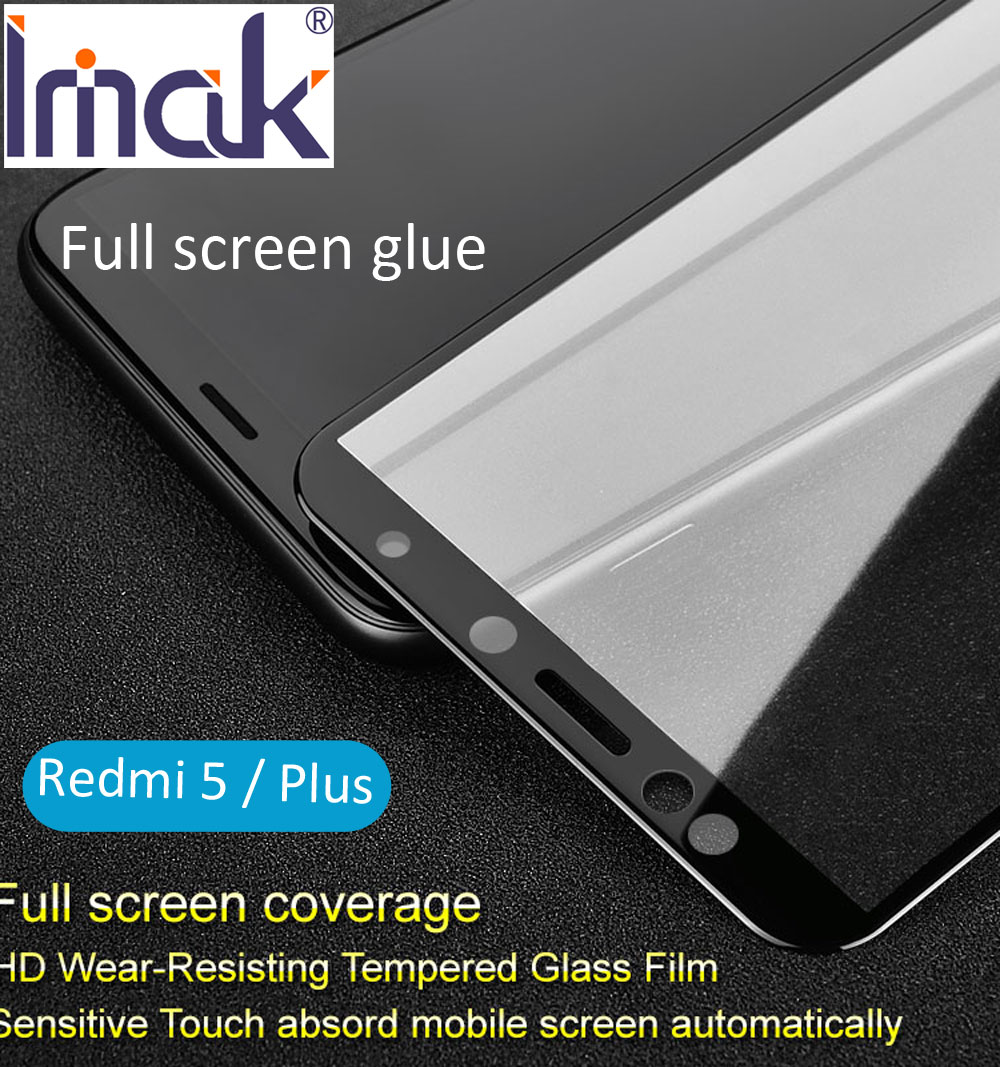Imak Pro+ Version Full Screen Glue Cover Protective Tempered Glass For Xiaomi Redmi 5 Plus 2.5D Curved oleophobic