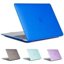Матовый чехол для ноутбука APPle MacBook Air Pro retina 11 12 13 15 mac Book 15,4 13,3 дюймов с сенсорной панелью