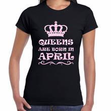 b53e2c0d Pre-Cotton Tee Shirt For Crew Neck Women Queens Are Born In April Short-