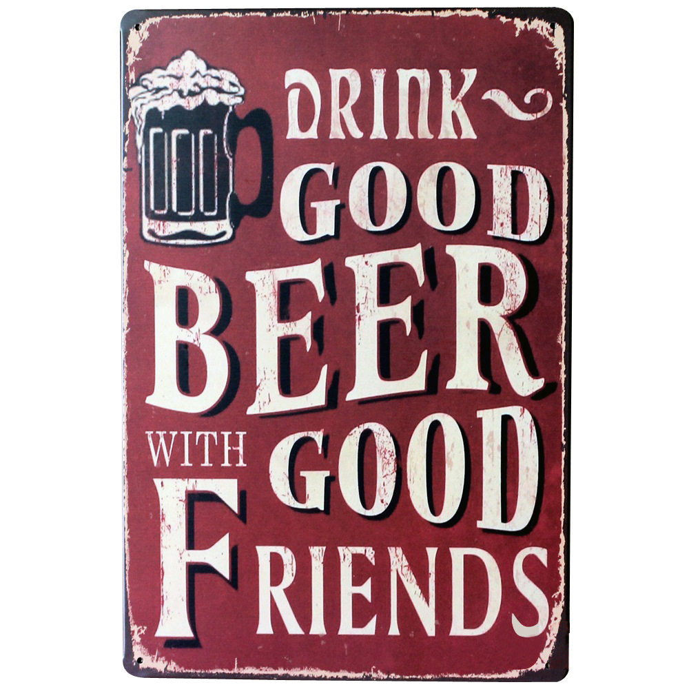 Metal Signs For Home Decor: DRINK GOOD BEER WITH GOOD FRIENDS Metal Tin Sign Vintage